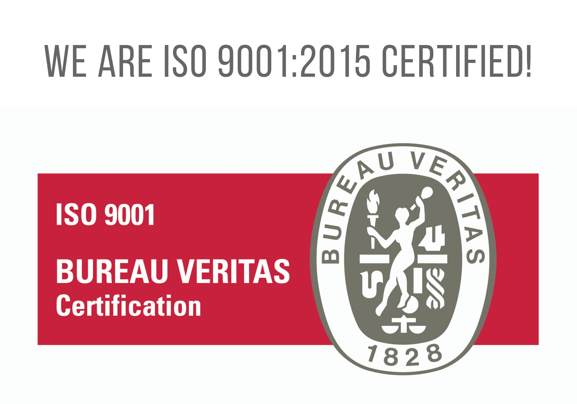 We are ISO 9001:2015 certified!